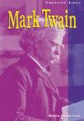 Creative Lives: Mark Twain by Haydn Middleton