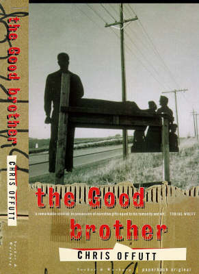 The Good Brother by Chris Offutt