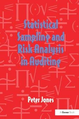 Statistical Sampling and Risk Analysis in Auditing by Peter Jones