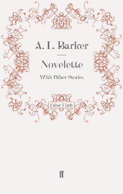 Novelette by A. L. Barker
