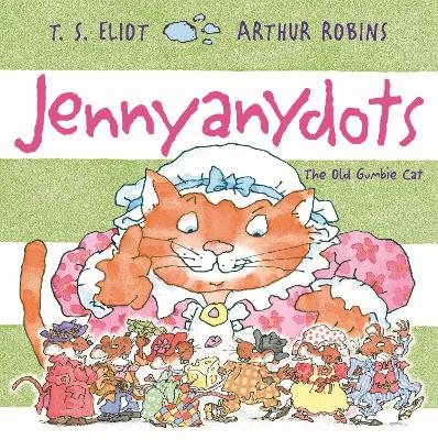 Jennyanydots: The Old Gumbie Cat book