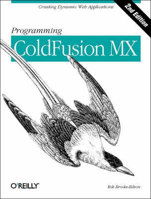 Programming ColdFusion MX by Rob Brooks-Bilson