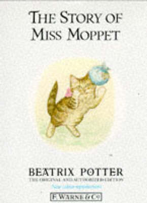 The The Story of Miss Moppet by Beatrix Potter