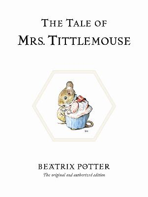 Tale of Mrs. Tittlemouse by Beatrix Potter