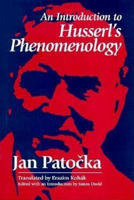 An Introduction to Husserl's Phenomenology by Jan Patocka