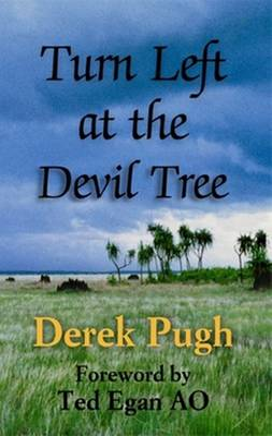 Turn Left at the Devil Tree by Derek Pugh