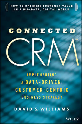 Connected CRM by David S. Williams