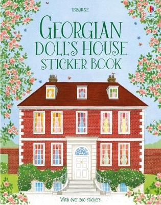 Georgian Doll's House Sticker Book by Abigail Wheatley