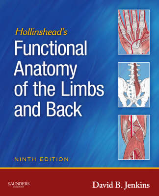 Hollinshead's Functional Anatomy of the Limbs and Back book