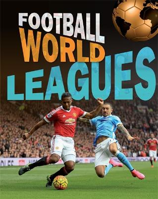 Football World: Leagues by James Nixon