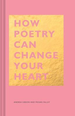 How Poetry Can Change Your Heart by Megan Falley