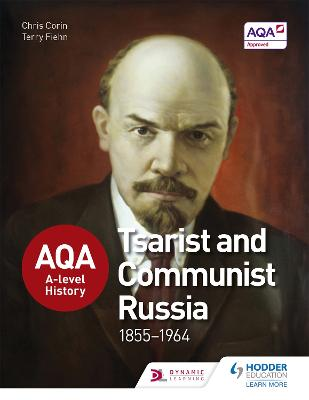AQA A-level History: Tsarist and Communist Russia 1855-1964 by Chris Corin
