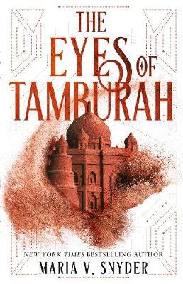 The Eyes Of Tamburah by Maria V. Snyder