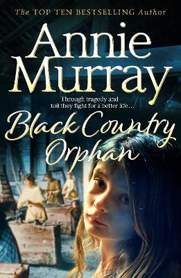Black Country Orphan by Annie Murray