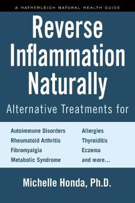 Reverse Inflammation Naturally by Michelle Honda