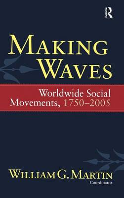 Making Waves by William G. Martin