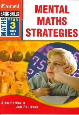 Excel Mental Maths: Strategies: Year 3 book