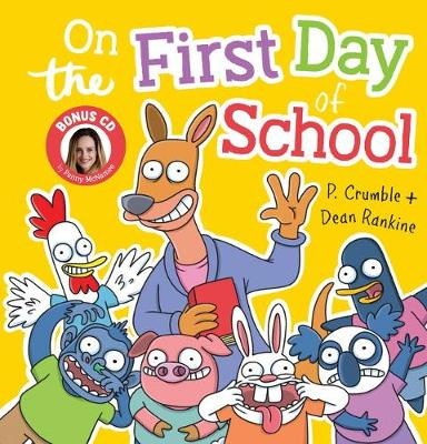 On the First Day of School + CD by P. Crumble