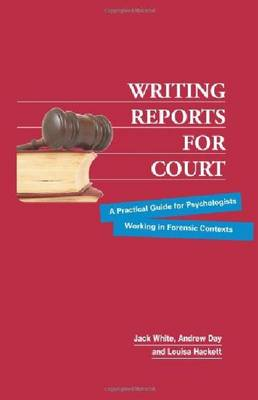 Writing Reports for Court by Jack White