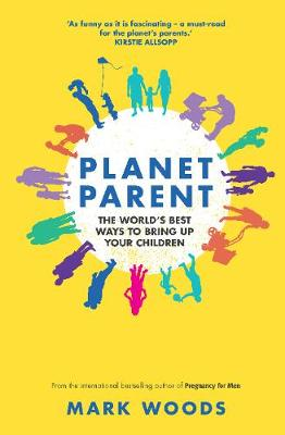 Planet Parent by Mark Woods