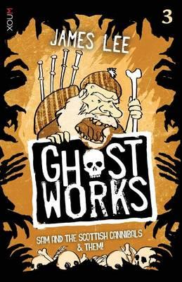 Ghostworks Book 3 by James Lee