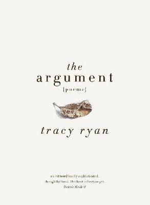 The Argument by Tracy Ryan