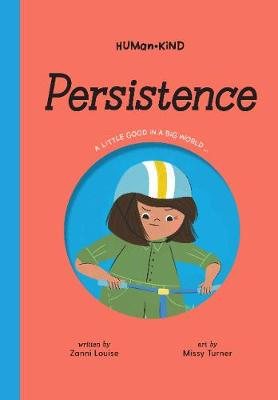 Human Kind: Persistence by Zanni Louise