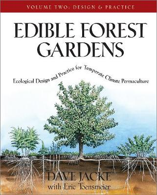 Edible Forest Gardens Vol. 2 by David Jacke