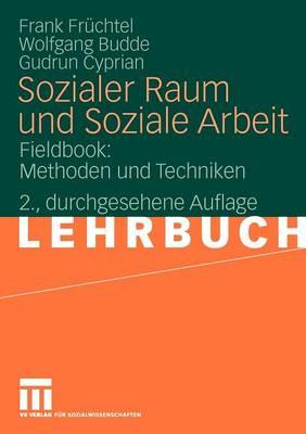 Sozialer Raum Und Soziale Arbeit by Frank Fr Chtel