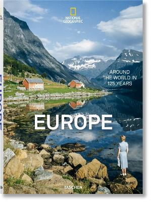 National Geographic: Around the World in 125 Years - Europe by Unknown