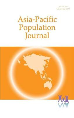 Asia-Pacific Population Journal, 2014  Volume 29 by Economic and Social Commission for Asia and the Pacific