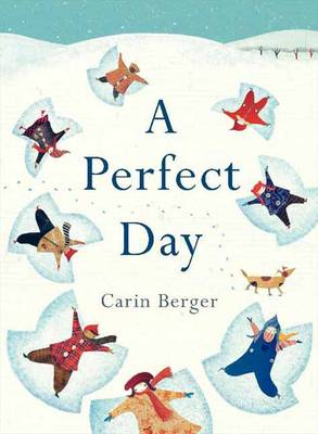 Perfect Day by Carin Berger