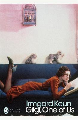 Gilgi, One of Us by Irmgard Keun
