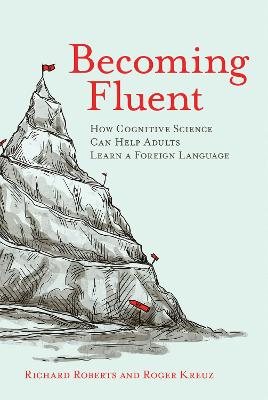 Becoming Fluent by Richard M. Roberts