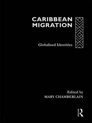 Caribbean Migration by Mary Chamberlain