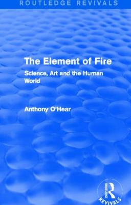 Element of Fire by Anthony O'Hear