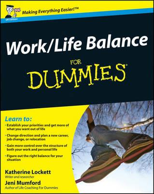 Work-Life Balance For Dummies by Katherine Lockett