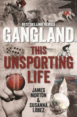 Gangland This Unsporting Life book