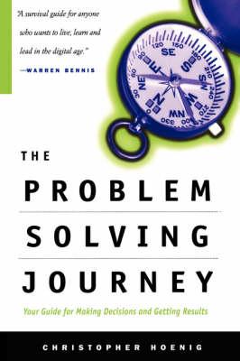 The Problem Solving Journey by Chris Hoenig