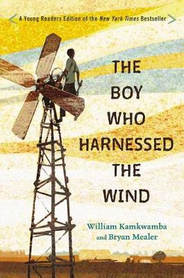 Boy Who Harnessed the Wind book
