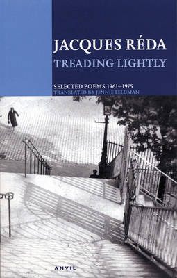 Treading Lightly by Jacques Reda