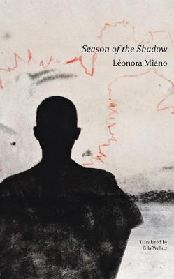Season of the Shadow by Leonora Miano