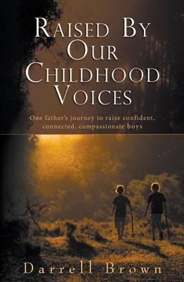 Raised by Our Childhood Voices book