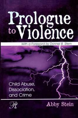 Prologue to Violence by Abby Stein