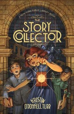 The Story Collector by Kristin O'Donnell Tubb