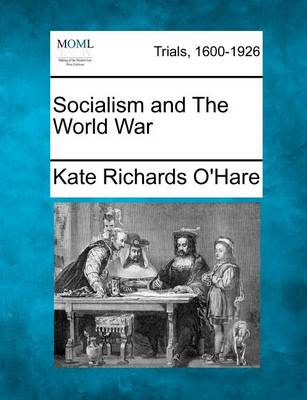 Socialism and the World War by Kate Richards O'Hare