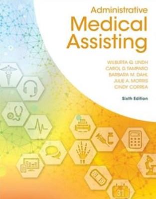 Administrative Medical Assisting by Wilburta Lindh
