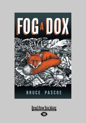 Fog a Dox by Bruce Pascoe
