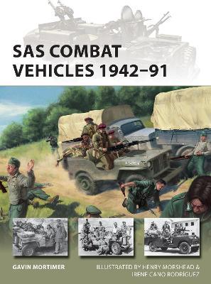 SAS Combat Vehicles 1942-91 by Gavin Mortimer