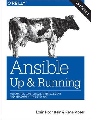Ansible - Up and Running by Lorin Hochstein